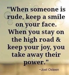 When someone is rude... quote smile life people lifequote wisdom ...