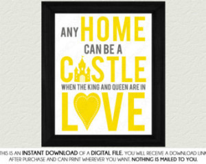 Home Can Be A Castle Quote Wall Art Print - Yellow, Gray, Printable ...