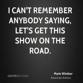 Marie Windsor Quotes