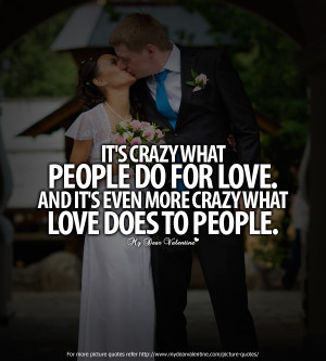 Images Love Quotes Its Crazy...