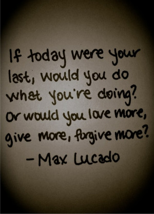 ... , Living Life, Favorite Quotes, A Frames, Faith Quotes, Max Lucado