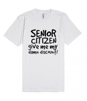 ... senior citizens wanting their damn discount. This funny senior citizen