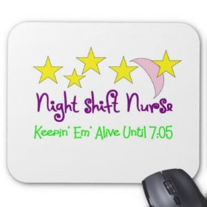Night Shift Nurse Quotes http://kootation.com/night-shift-nurse-keepin ...