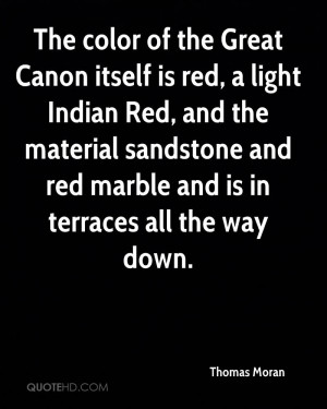 The color of the Great Canon itself is red, a light Indian Red, and ...