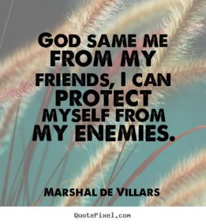 villars more friendship quotes love quotes success quotes life quotes