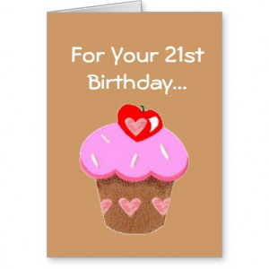 Funny Chocolate Cupcake 21st Birthday Greeting Cards