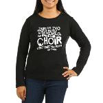 Choir (Funny) Women's Long Sleeve Dark T-Shirt