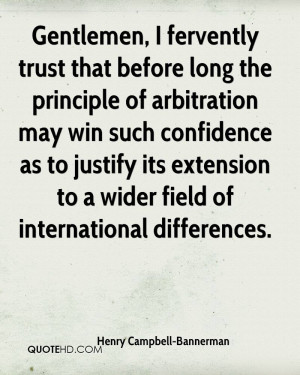 Gentlemen, I fervently trust that before long the principle of ...