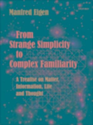 From Strange Simplicity to Complex Familiarity: A Treatise on Matter ...