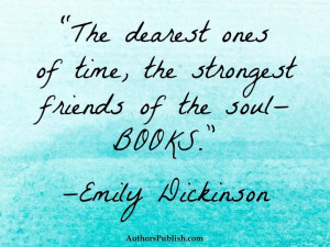 Emily Dickinson- I want this hanging in my future library...or at ...