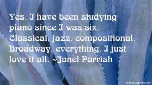 Favorite Janel Parrish Quotes
