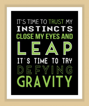 Wicked Quotes Wicked defy gravity quote