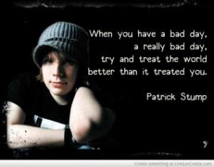 Patrick Stump Bad Day