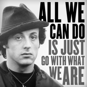 Sylvester Stallone Rocky Quotes
