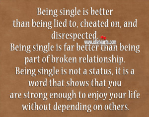 Being-single-is-better-than-being-lied-to-relationship-quote.jpg