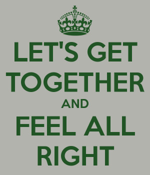 Lets Get Together And Feel