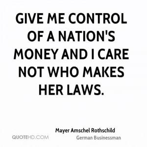 Rothschild Quotes On Money