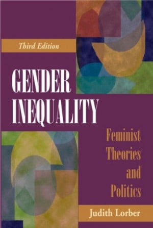 Gender Inequality: Feminist Theories and Politics