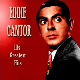 Eddie Cantor Pictures