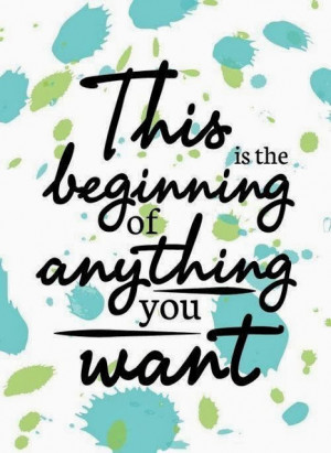 ... .blogspot.com/2014/01/this-is-beginning-of-anything-you-want.html
