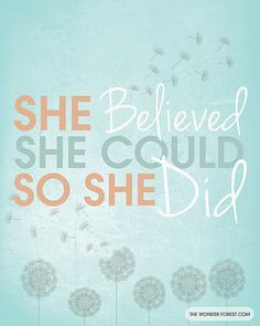 ... , so she did