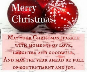 Merry Christmas. May your Christmas sparkle with moments of love ...