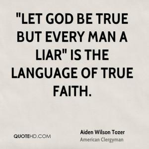 Aiden Wilson Tozer Faith Quotes