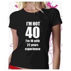 ... one! Jledford Be funny 40th Birthday Sayings 40th Birthday Jokes More