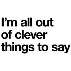 cute, funny and sarcastic sayings 2 - Polyvore