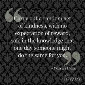 Random act of kindness.