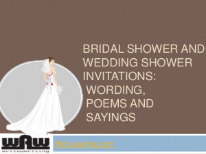 ... shower and wedding shower invitations wording, poems and sayings