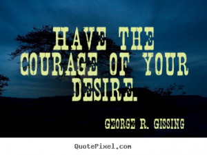 gissing more success quotes motivational quotes love quotes life ...