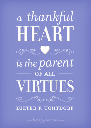 is the Parent of all Virtues, Dieter F. Uchtdorf (free printable
