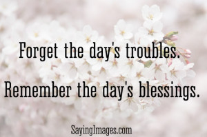... the day's blessings: Quote About Remember The Days Blessings