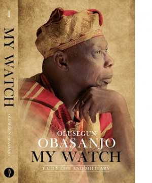 Adeleye Ayodeji's Reviews > My Watch Volume 1: Early Life and Military