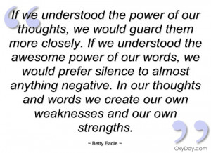 if we understood the power of our thoughts betty eadie