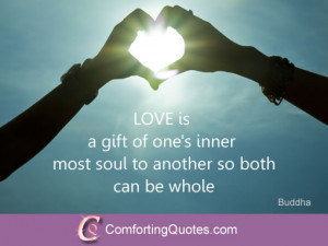 Saying of Lord Buddha about Gift of Love