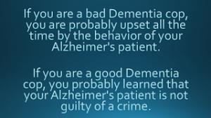 Dementia Quote - Good Cop, Bad Cop