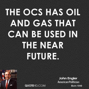 The OCS has oil and gas that can be used in the near future.