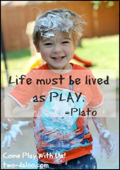Inspirational Quotes (about Play and Children)