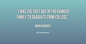 was the first boy in the Kennedy family to graduate from college ...