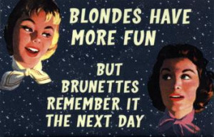 _Blondes_Have_More_Fun_Posters_2914_811822_poll_xlarge.jpeg#blondes ...