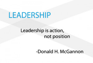 Leadership is action Leadership Quotes