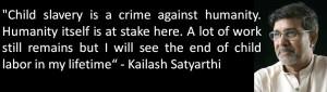 Kailash Satyarthi Quote