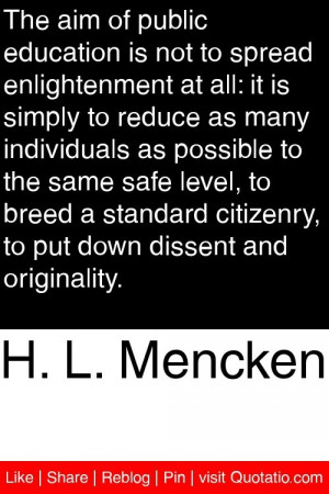 ... citizenry to put down dissent and originality # quotations # quotes
