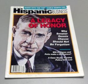 SENATOR DENNIS CHAVEZ Hispanic Business Magazine 1993 Jose Angel ...