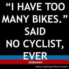 have too many bikes said no cyclist ever