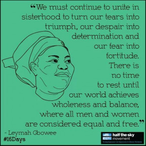 Leymah Gbowee received the Nobel Peace Prize in 2011 for leading a ...