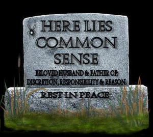 The Death of Common Sense!… This Was Published, Not Under This Title ...