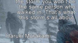 """Haruki Murakami """"Storm"""" Quote"""